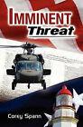 Imminent Threat by Corey Spann (Paperback / softback, 2011)