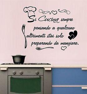 WALL STICKERS ADESIVI MURALI Frase Si cucina Sempre pensando a ...