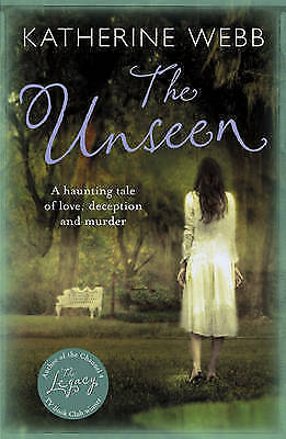 1 of 1 - Webb, Katherine, The Unseen, Very Good Book