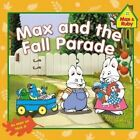 Max and the Fall Parade by Grosset & Dunlap (Paperback / softback, 2014)