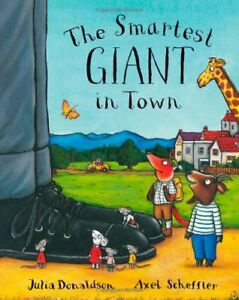 The Smartest Giant In Town by Julia Donaldson Book The Cheap Fast Free Post 9780330532488