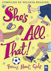 She's All That: Poems About Girls by Pan Macmillan (Hardback, 2005)