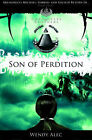 Son of Perdition: The Chronicles of Brothers by Wendy Alec (Paperback, 2009)