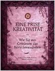 Eine Prise Kreativität von Sanja Loncar, Marija Kocevar, Nadja Bacac und Sabina Topolovec (2015, Gebundene Ausgabe)