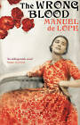 The Wrong Blood by Manuel de Lope (Hardback, 2010)