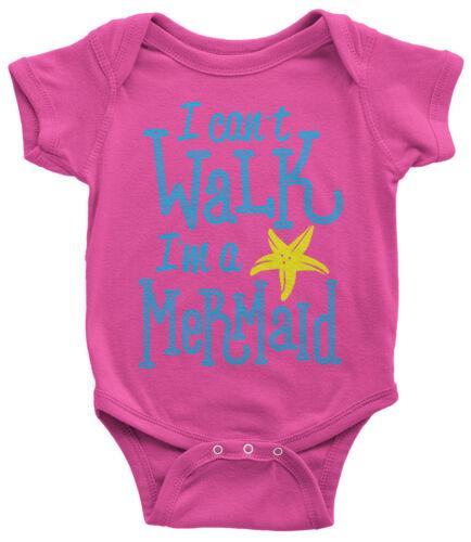 I Can/'t Walk I/'m A Mermaid Infant Bodysuit Fun Beach Magical Gift
