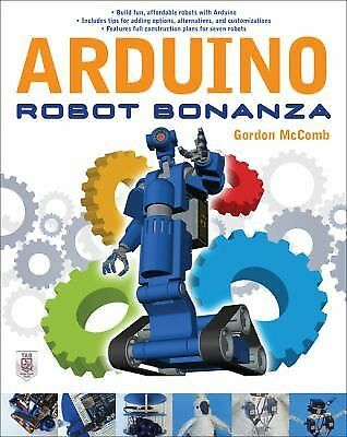 Arduino Robot Bonanza, McComb, Gordon