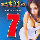 Freestyle Explosion, Vol. 7 by Various Artists (CD, May-2002, Thump Records)