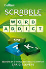 Word Addict: secrets of a world SCRABBLE champion by Craig Beevers (Paperback, 2015)