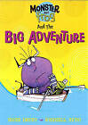The Big Adventure by Rose Impey (Paperback, 2007)