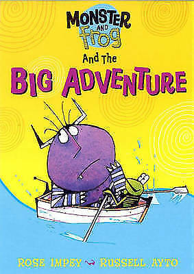 Impey, Rose, Monster And Frog and the Big Adventure, Very Good Book