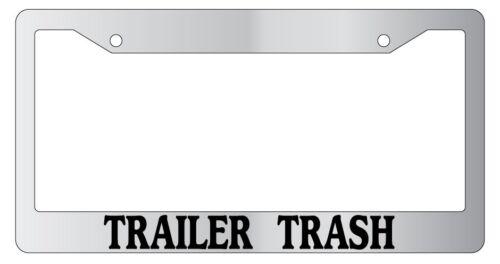 Chrome License Plate Frame Trailer Trash Auto Accessory Novelty