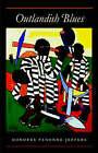 Outlandish Blues by Honoree Fanonne Jeffers (Paperback, 2003)