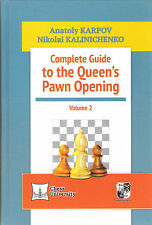 Schach - Karpov, Kalinitschenko: Complete Guide to the Queen´s Pawn Opening 2