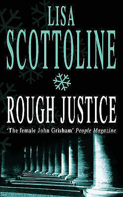 Rough Justice, Scottoline, Lisa, Very Good Book