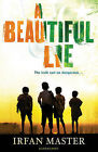 A Beautiful Lie by Irfan Master (Paperback, 2011)