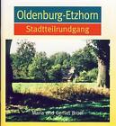Oldenburg-Etzhorn von Maria Broel und Gerriet Broel (2012, Geheftet)