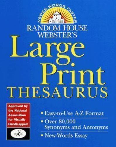 Random House Webster's Large Print Thesaurus (Random House Newer Words Faster)