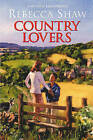 Country Lovers by Rebecca Shaw (Hardback, 2003)