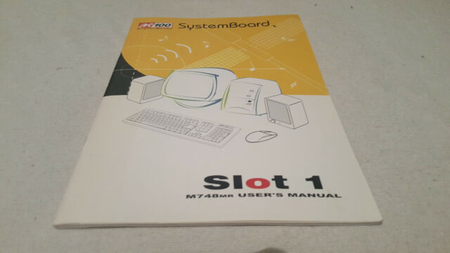 PC100 System Board M748mr User's Manual
