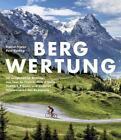 Bergwertung von Daniel Friebe und Pete Goding (2014, Gebundene Ausgabe)