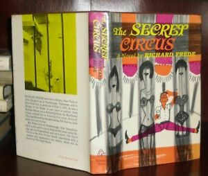 Frede, Richard THE SECRET CIRCUS  1st Edition 1st Printing