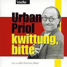 Kwittung,Bitte von Urban Priol | CD | Zustand sehr gut