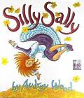 Silly Sally Big Book /R by Wood (Paperback, 1999)