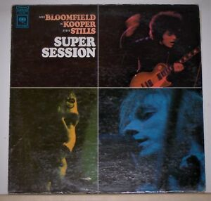 Super-Session-Bloomfield-Kooper-Stills-2-Eye-Columbia-CS-9701-Stereo-LP-Record