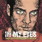 Difference Between by In My Eyes (CD, Jul-1998, Revelation Records)