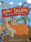 Dino Island Adventure Coloring Book by Samantha Boughton (Paperback, 2014)