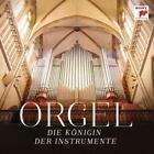 Orgel-Die Königin der Instrumente von Various Artists (2014)