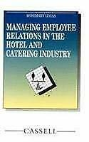 Managing Employee Relations in the Hotel and Catering Industry