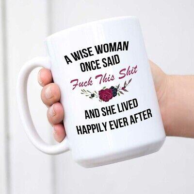A Wise Woman Once Said Funny Dachshund Mom Dog ceramic Coffee Mug 11oz