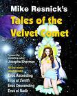Tales of the Velvet Comet by Mike Resnick, Josepha Sherman (Paperback, 2001)