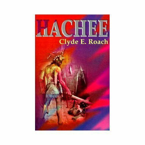 Hachee by Clyde E. Roach (2001, Paperback)