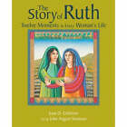 The Story of Ruth: Twelve Moments in Every Woman's Life by Sister Joan Chittister (Paperback, 2007)