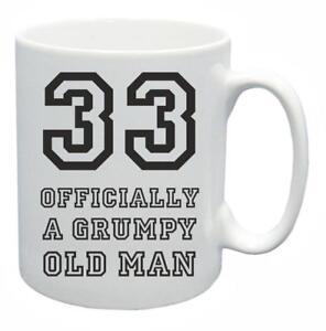 Das Bild Wird Geladen 33rd Neuheit Geburtstag Geschenk Tee Tasse Grumpy Old