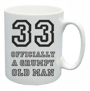 Image Is Loading 33rd Novelty Birthday Gift Present Tea Mug Grumpy