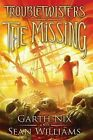 Troubletwisters Book 4: The Missing by Garth Nix, Sean Williams (Hardback, 2014)