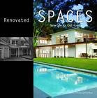 Renovated Spaces. New Life for Old Homes von Alex Sainchez Vidiella und Francesc Zamora Mola (2010, Gebundene Ausgabe)