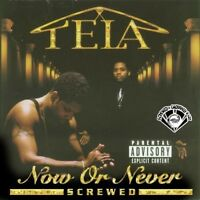 Tela - Now Or Never [new Cd] Explicit, Chopped & Screwed on Sale