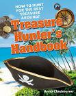 Treasure Hunter's Handbook: Age 5-6, Below Average Readers by Anna Claybourne (Hardback, 2011)