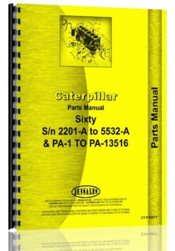 Caterpillar 60 Crawler Parts Manual S//N 2201A