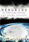 Memories of Hurricane Katrina and Other Musings by Jack O'Connor (Hardback, 2011)