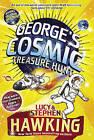 George's Cosmic Treasure Hunt by Lucy Hawking, Stephen Hawking (Paperback / softback)