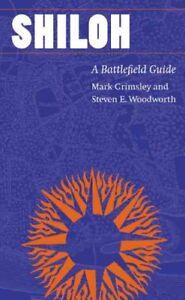 Shiloh-A-Battlefield-Guide-Paperback-by-Grimsley-Mark-Woodworth-Steven