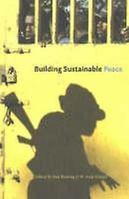 Building Sustainable Peace by United Nations University (Paperback, 2004)