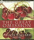 The Great Omission: Reclaiming Jesus' Essential Teachings on Discipleship by Dallas Willard, Grover Gardner (CD-ROM, 2007)