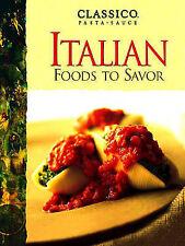 Classico Italian Foods to Savor-ExLibrary